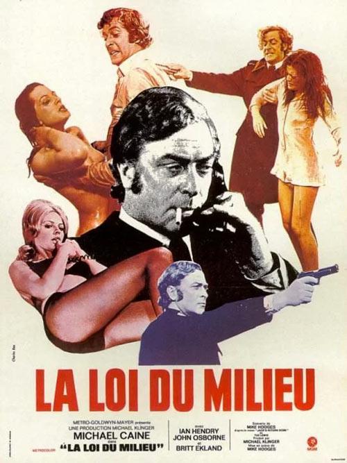 affiche du film La Loi du milieu